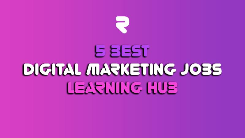best digital marketing jobs