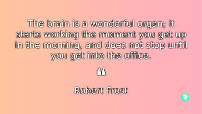 Funny Inspirational Quotes Funny Motivational Quotes Robert Frost