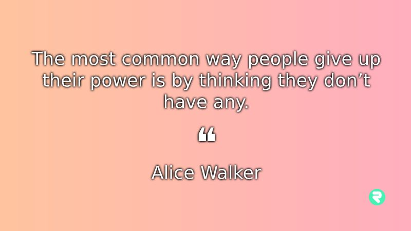Inspirational Quotes For Women Alice Walker Motivational Quotes For Women