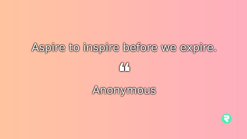 Short Inspirational Quotes Short Positive Quotes Anonymous